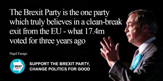 The Brexit Party is the One Party Which Truly Believes in a Clean-Break Exit from the EU - Nigel Farage