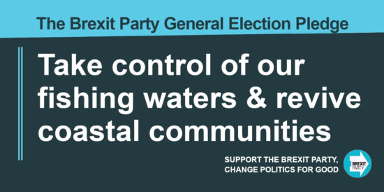 The Brexit Party Pledge Take Control of our Fishing Waters and Revive Coastal Communities