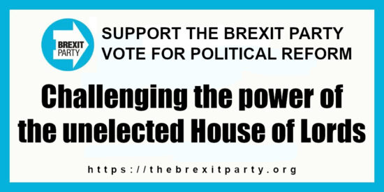 The Brexit Party Political Reform Challenging the Power of the Unelected House of Lords