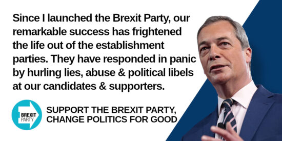 The Brexit Party Success has Frightened the Life out of the Establishment Parties - Nigel Farage