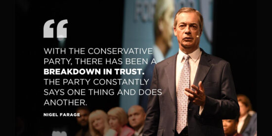 With the Conservative Party, There has Been a Breakdown in Trust - Nigel Farage