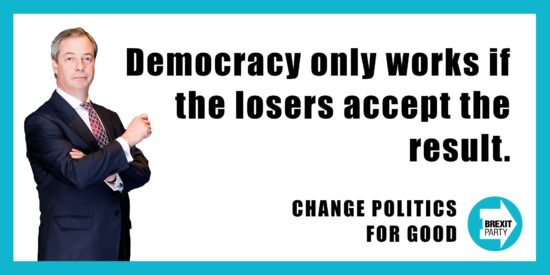 Democracy Only Works if the Losers Accept the Result - Nigel Farage