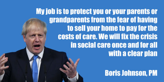 My Job is to Protect You From the Fear of Having to Sell Your Home to Pay for Care - Boris Johnson, PM