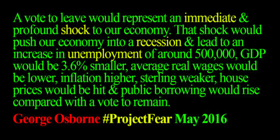 George Osborne Project Fear May 2016
