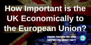 How Important is the UK Economically to the European Union?