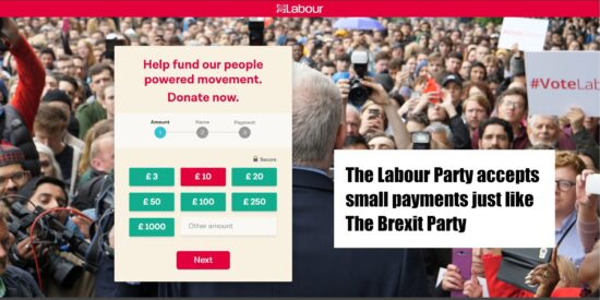 The Labour Party Accepts Small Payments Just Like The Brexit Party