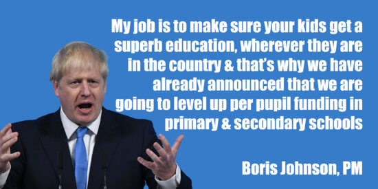 My Job is to Make Sure Your Kids Get a Superb Education, Wherever They are in the Country - Boris Johnson, PM