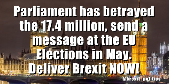 Parliament has betrayed the 17.4 million, send a message by supporting The Brexit Party. Deliver Brexit NOW!