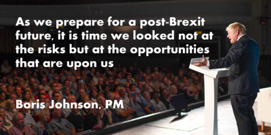As we Prepare for a Post-Brexit Future, it is Time we Looked at the Opportunities that are Upon us – Boris Johnson, PM