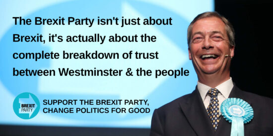 The Brexit Party isn't Just About Brexit, it's Actually About the Complete Breakdown of Trust