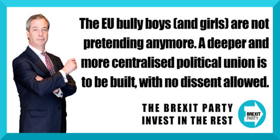 The EU Bully Boys and Girls are NOT Pretending Anymore - Nigel Farage