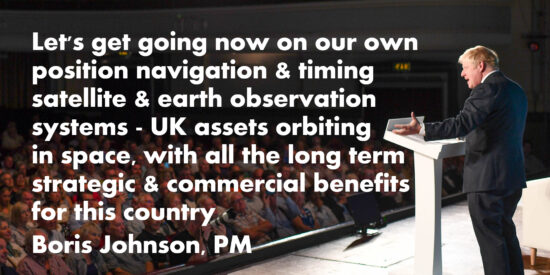 UK Position Navigation & Timing Satellite & Earth Observation Systems - Boris Johnson, PM