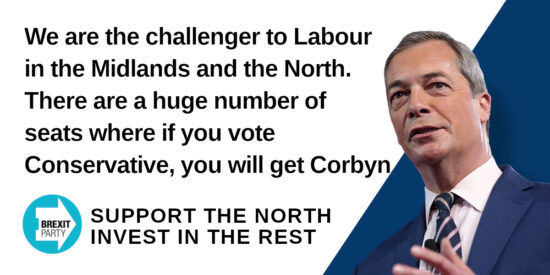 There are a Huge Number of Seats Where if you Vote Conservative, you will get Corbyn - Nigel Farage