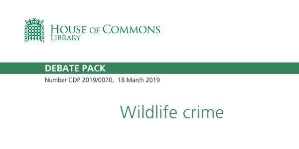 Wildlife Crime March 2019 Debate Pack